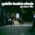 goldie lookin chain: Greatest Hits