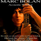 Marc Bolan: Acoustic Warrior