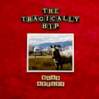 tragically hip: Road Apples