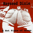 hayseed dixie: A Hot Piece Of Grass