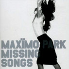 maximo park: Missing Songs