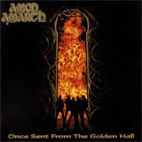 amon amarth: Once Sent From The Golden Hall