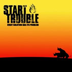 Start Trouble: Every Solution Has Its Problem