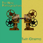new pornographers: Twin Cinema