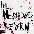 The Nervous Return: Wake Up Dead