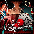 just surrender: We're In Like Sin