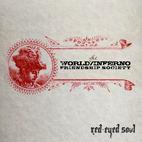 World-Inferno Friendship Society: Red-Eyed Soul