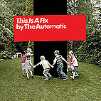 the automatic: This Is A Fix