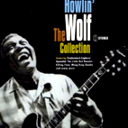 howlin wolf: The Collection