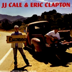 JJ Cale And Eric Clapton: The Road To Escondido