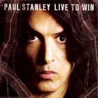 Paul Stanley: Live To Win