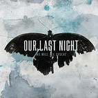 Our Last Night: We Will All Evolve