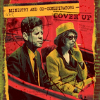 Ministry And Co-Conspirators: Cover Up