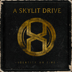 A Skylit Drive: Identity On Fire