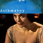 Asthmaboy: Later Days