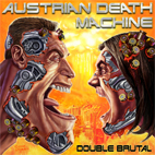 Austrian Death Machine: Double Brutal
