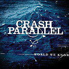 crash parallel: World We Know