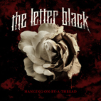 the letter black: Hanging On By A Thread