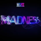muse: Madness [Single]