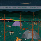 title fight: The Last Thing You Forget