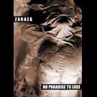 Zaraza: No Paradise To Lose