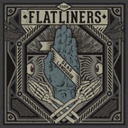The Flatliners: Dead Language