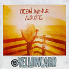 yellowcard: Ocean Avenue Acoustc