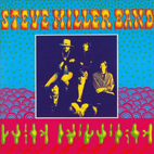 steve miller band: Children Of The Future
