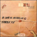 Humble Pie: As Safe As Yesterday Is