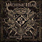 machine head: Bloodstone & Diamonds