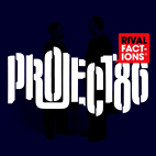 project 86: Rival Factions