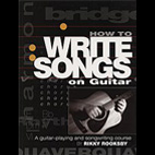 Rikki Rooksby: How To Write Songs On Guitar