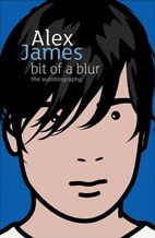 Alex James: Alex James - Bit Of A Blur