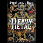 Ian Christe: The Sound Of The Beast: The Complete Headbanging History Of Heavy Metal