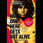 Jerry Hopkins and Dany Sugerman: No One Here Gets Out Alive: The Biography Of Jim Morrison
