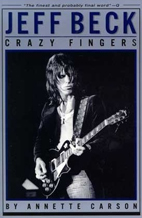 Annette Carson: Jeff Beck - Crazy Fingers