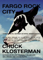 Chuck Klosterman: Fargo Rock City