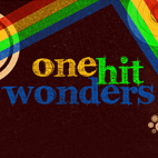 So You're a One-Hit Wonder