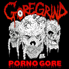 Introduction to Goregrind and Pornogore