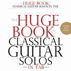 The Huge Book Of Classical Guitar Solos In Tab Collection Released