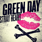 Green Day: New Single 'Stray Heart' Released