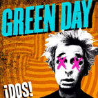 Green Day: Dos! Now Streaming