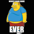 Top 20 Worst Band Names Ever