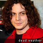 Dead Weather: New Disc In Early 2010