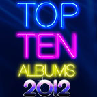 Top 10 Albums Of 2012