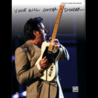 Vince Gill: Guitar Slinger Authentic Guitar Tab Songbook Released By Alfred