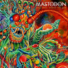 Mastodon Streaming New Album 'Once More 'Round the Sun' Prior to Official Release