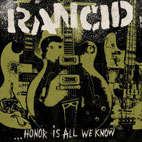 Stream Rancid's New Album 'Honor Is All We Know'