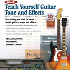 Alfred's Teach Yourself Series Expands With Teach Yourself Guitar Tone And Effects