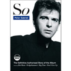 Peter Gabriel: 'Classic Albums: So' On DVD, Blu-Ray, And Digital Video